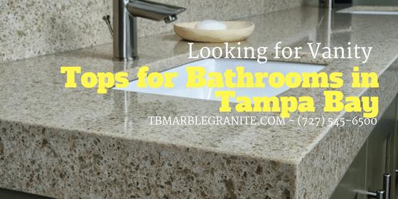 Looking For Vanity Tops For Bathrooms In Tampa Bay - Bathroom vanities tampa fl