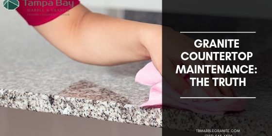 Granite Countertop Maintenance: The Truth | Tampa Bay Marble