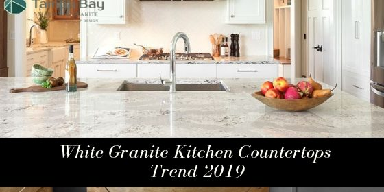 Are White Granite Kitchen Countertops a Design Trend in 2019?