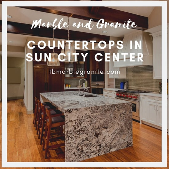 Marble and Granite Countertops in Sun City Center